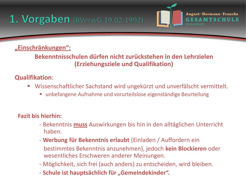 """1. Vorgaben (BVerwG 19.02.1992) """"Einschränkungen :"""