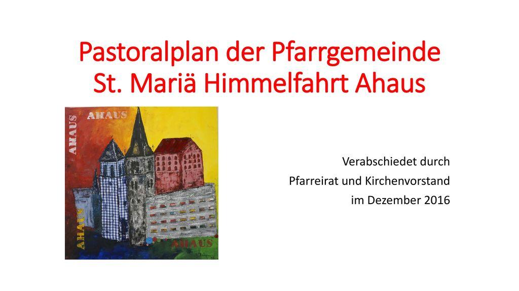 Pastoralplan der Pfarrgemeinde St. Mariä Himmelfahrt Ahaus