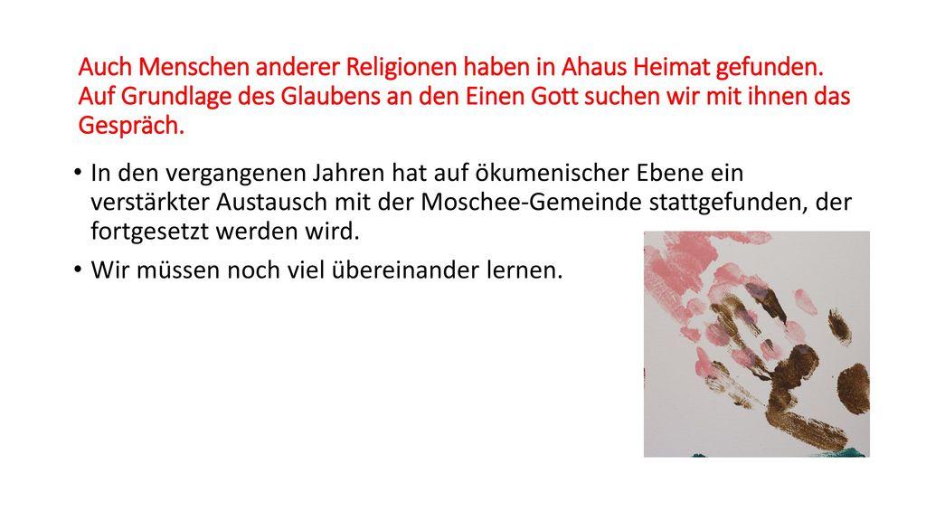 Auch Menschen anderer Religionen haben in Ahaus Heimat gefunden