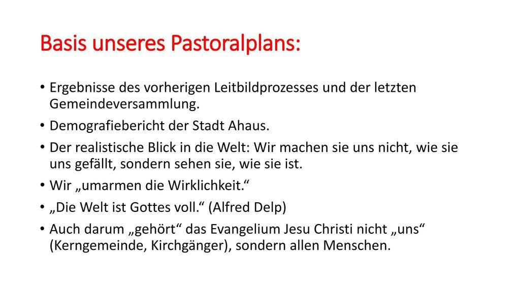 Basis unseres Pastoralplans: