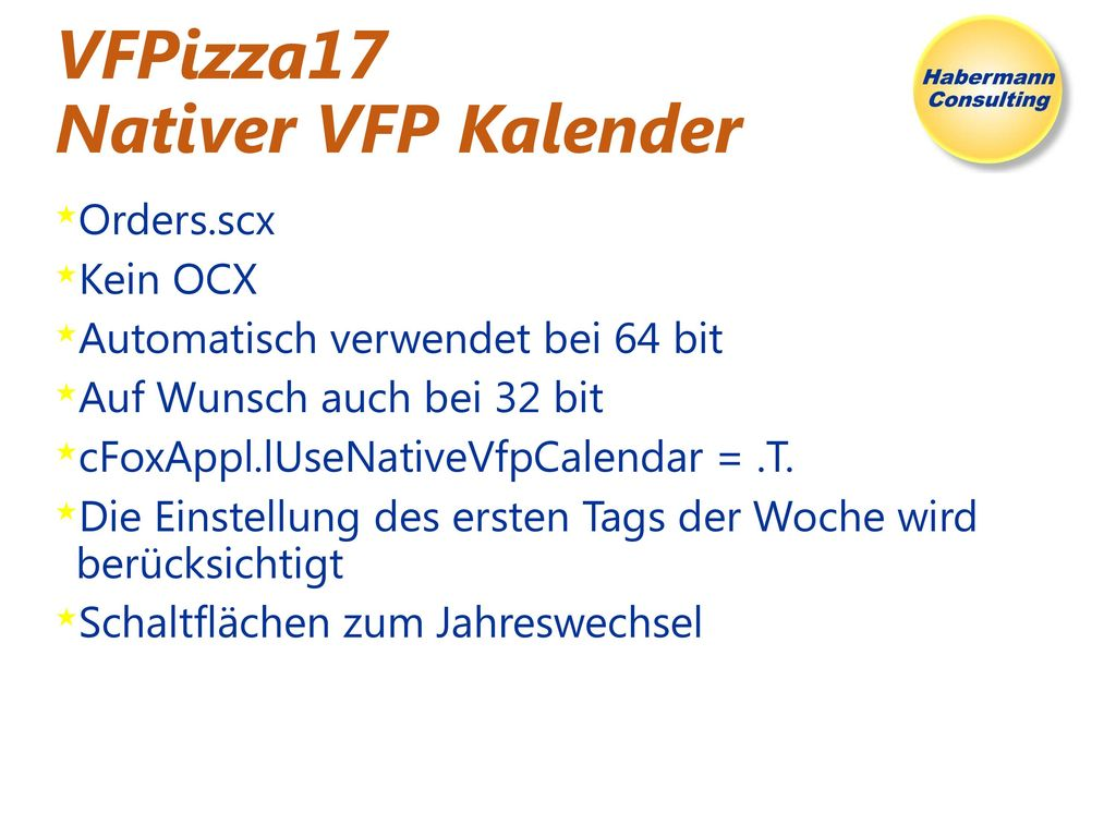VFPizza17 Nativer VFP Kalender