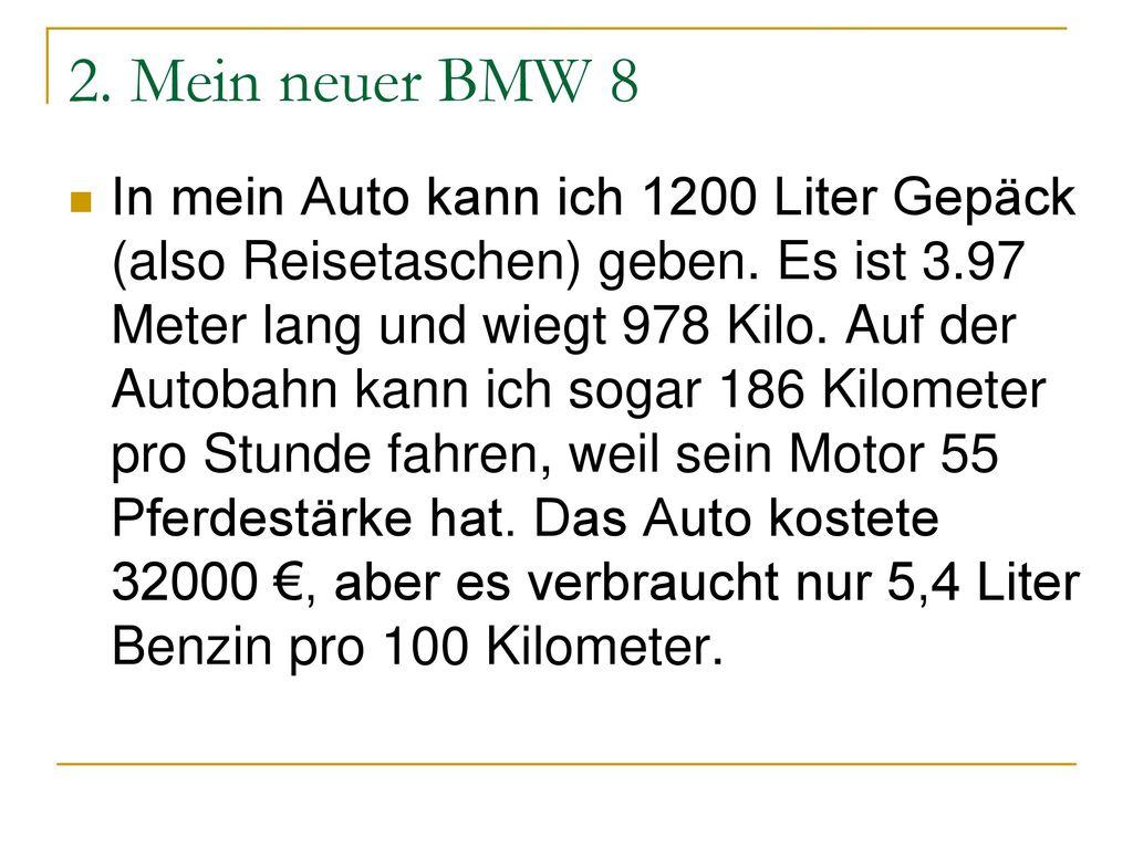 2. Mein neuer BMW 8