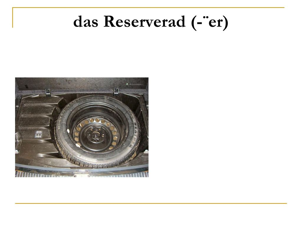 das Reserverad (-¨er)