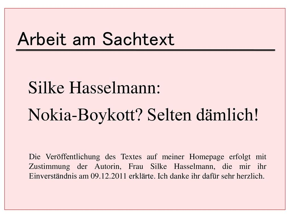 Arbeit am Sachtext Silke Hasselmann: Nokia-Boykott Selten dämlich!