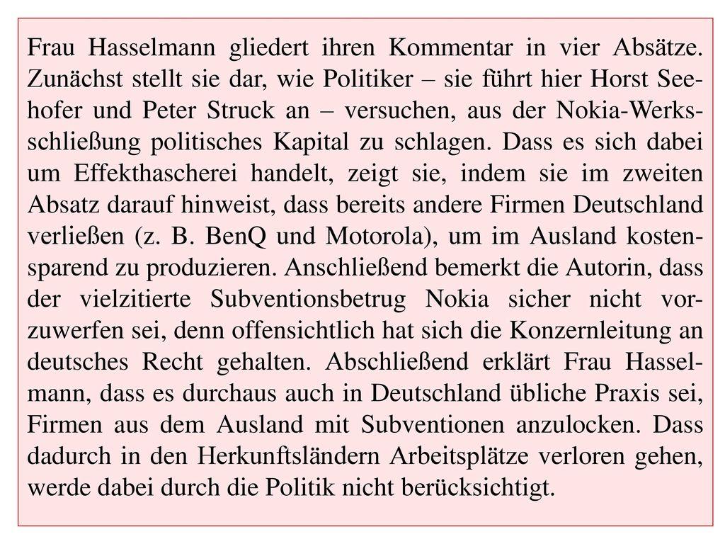 Frau Hasselmann gliedert ihren Kommentar in vier Absätze