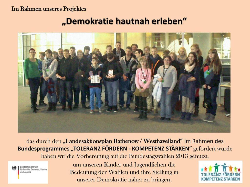 """Im Rahmen unseres Projektes """"Demokratie hautnah erleben"""