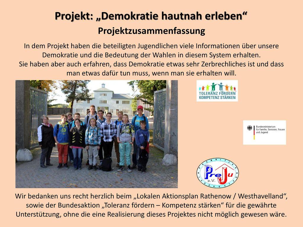 """Projekt: """"Demokratie hautnah erleben Projektzusammenfassung"""