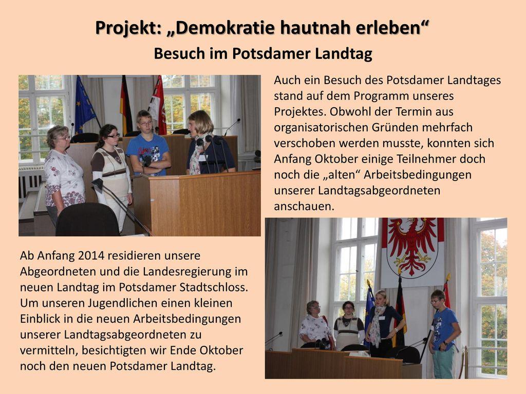 "Projekt: ""Demokratie hautnah erleben Besuch im Potsdamer Landtag"