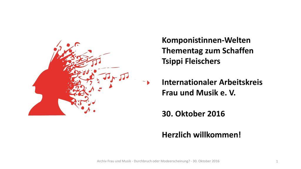 Komponistinnen-Welten Thementag zum Schaffen Tsippi Fleischers