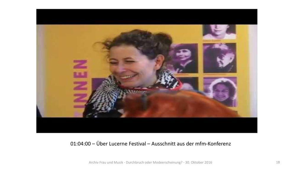 01:04:00 – Über Lucerne Festival – Ausschnitt aus der mfm-Konferenz
