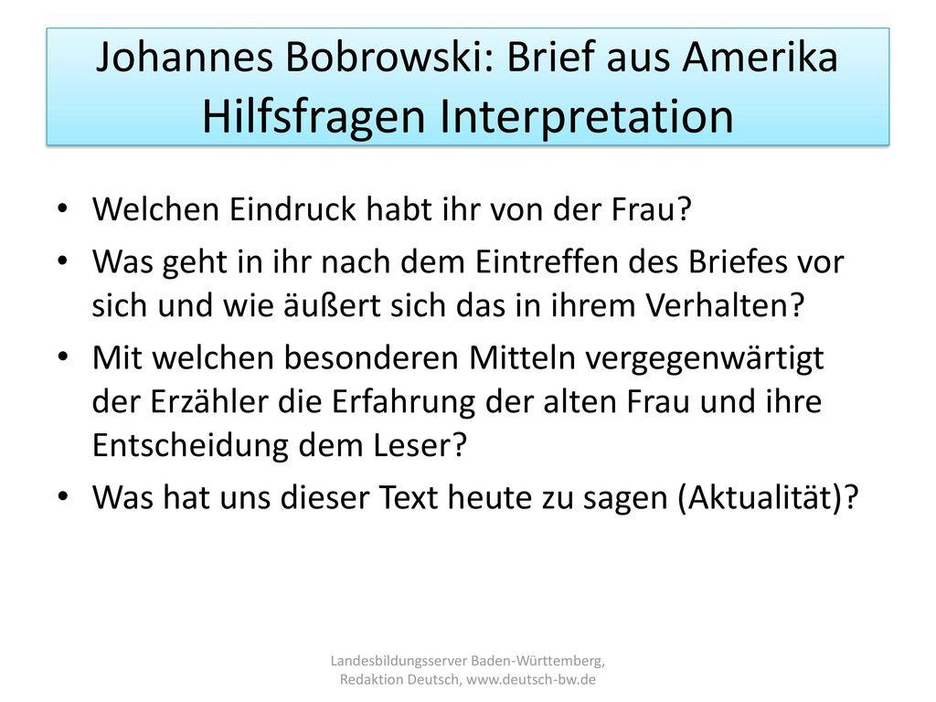 Johannes Bobrowski: Brief aus Amerika Hilfsfragen Interpretation