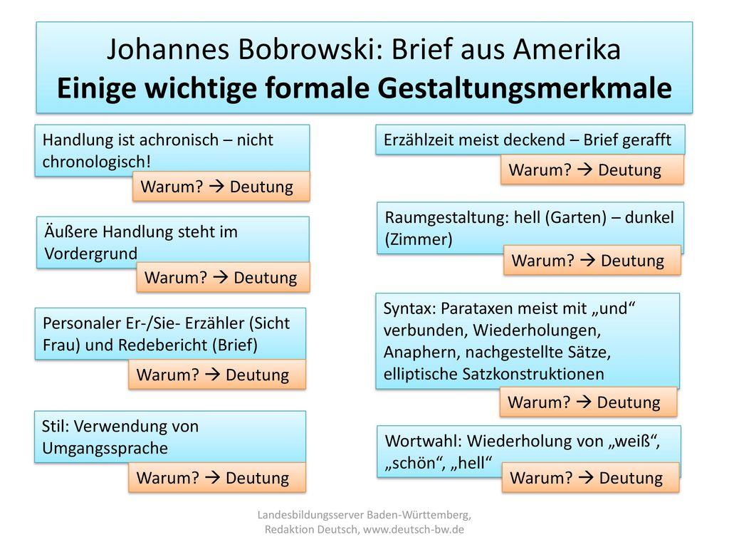 Johannes Bobrowski: Brief aus Amerika Einige wichtige formale Gestaltungsmerkmale