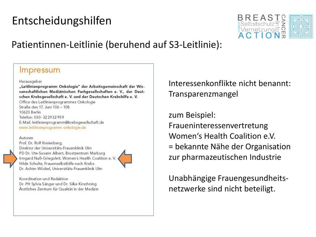 Entscheidungshilfen Patientinnen-Leitlinie (beruhend auf S3-Leitlinie): Interessenkonflikte nicht benannt: