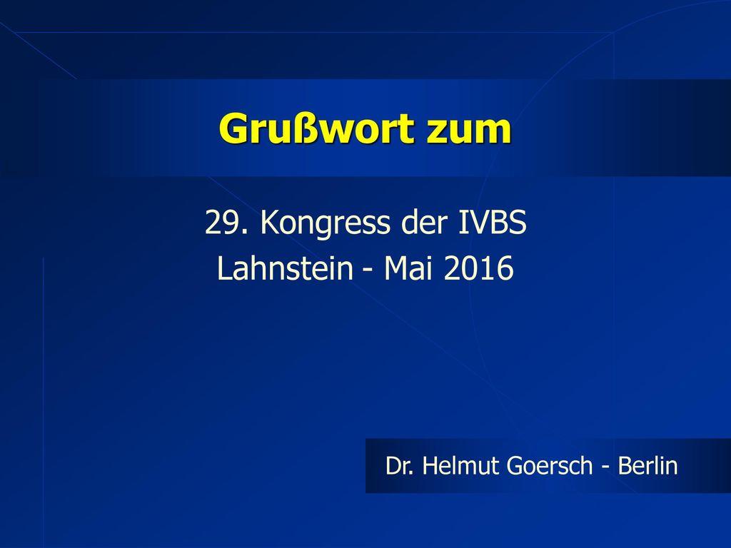 29. Kongress der IVBS Lahnstein - Mai 2016
