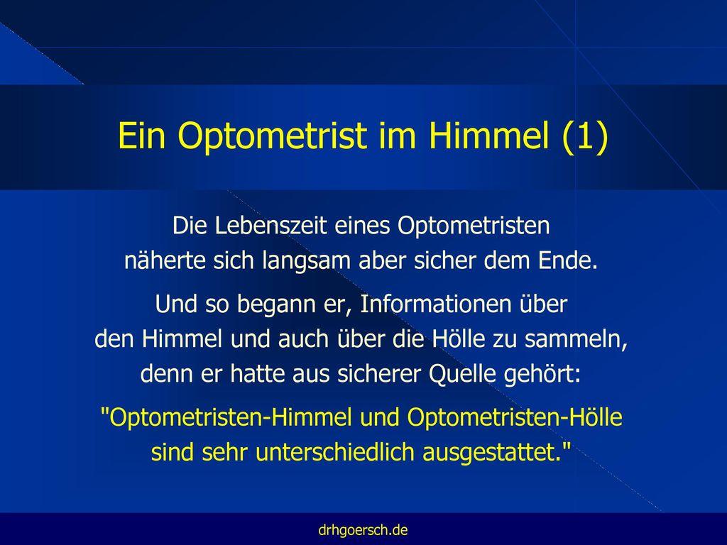 Ein Optometrist im Himmel (1)