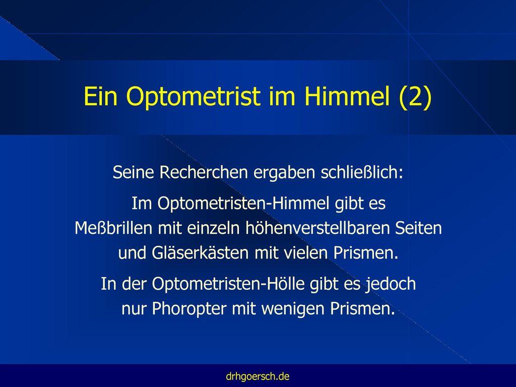 Ein Optometrist im Himmel (2)