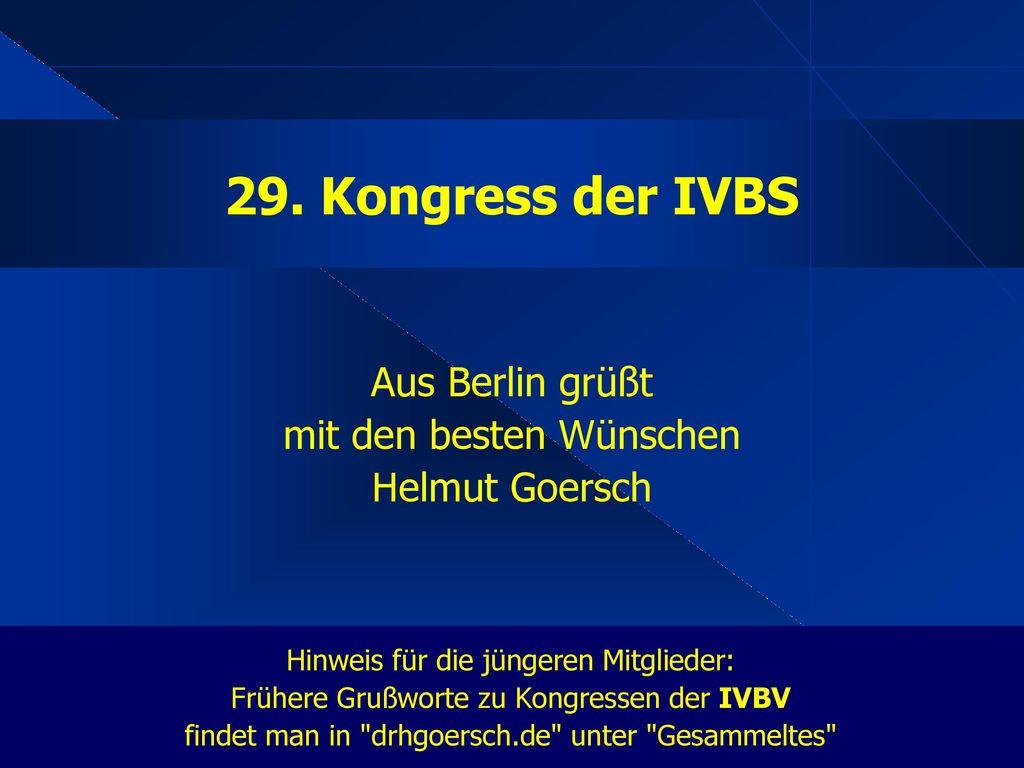 Aus Berlin grüßt mit den besten Wünschen Helmut Goersch
