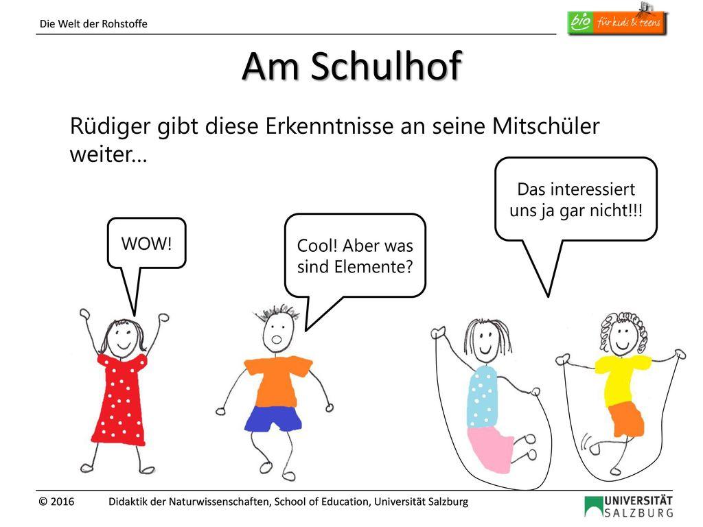 Am Schulhof Rüdiger gibt diese Erkenntnisse an seine Mitschüler weiter… Das interessiert uns ja gar nicht!!!