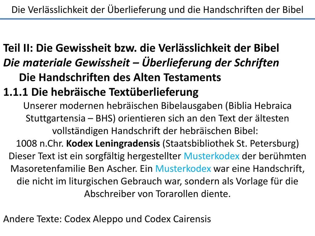 Die Verlässlichkeit der Überlieferung und die Handschriften der Bibel