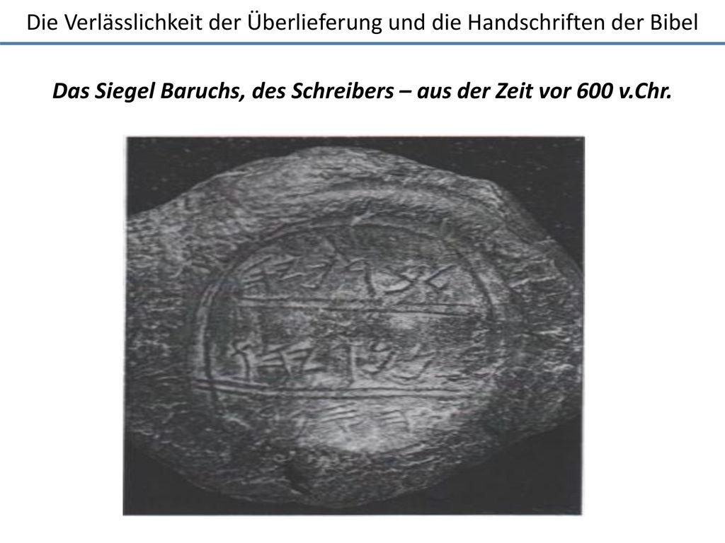 Das Siegel Baruchs, des Schreibers – aus der Zeit vor 600 v.Chr.