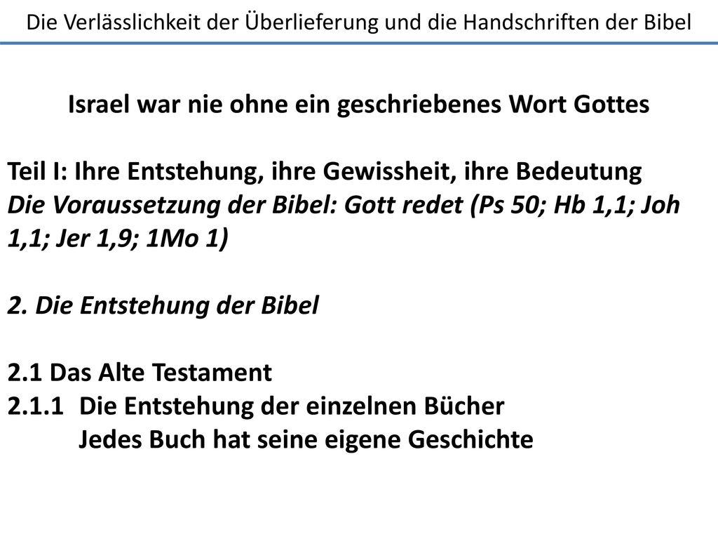 Israel war nie ohne ein geschriebenes Wort Gottes