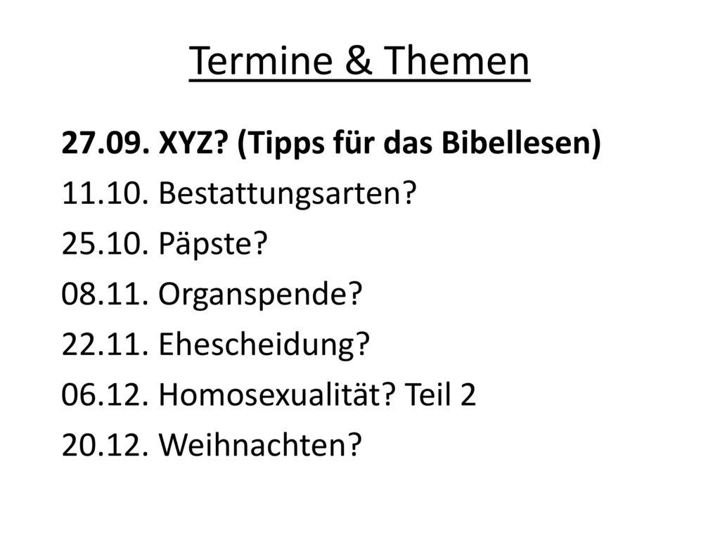 Termine & Themen 27.09. XYZ (Tipps für das Bibellesen)