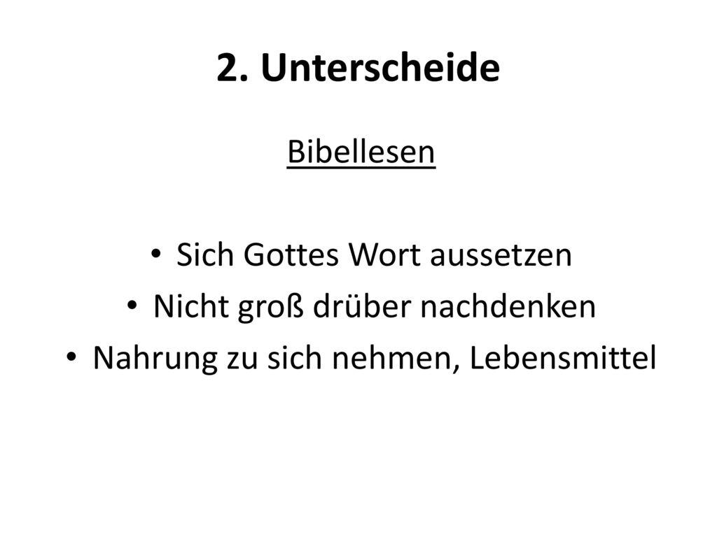 2. Unterscheide Bibellesen Sich Gottes Wort aussetzen