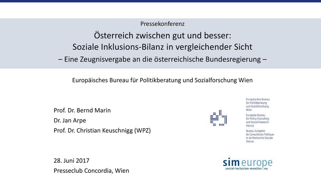 Pressekonferenz Österreich zwischen gut und besser: Soziale Inklusions-Bilanz in vergleichender Sicht.