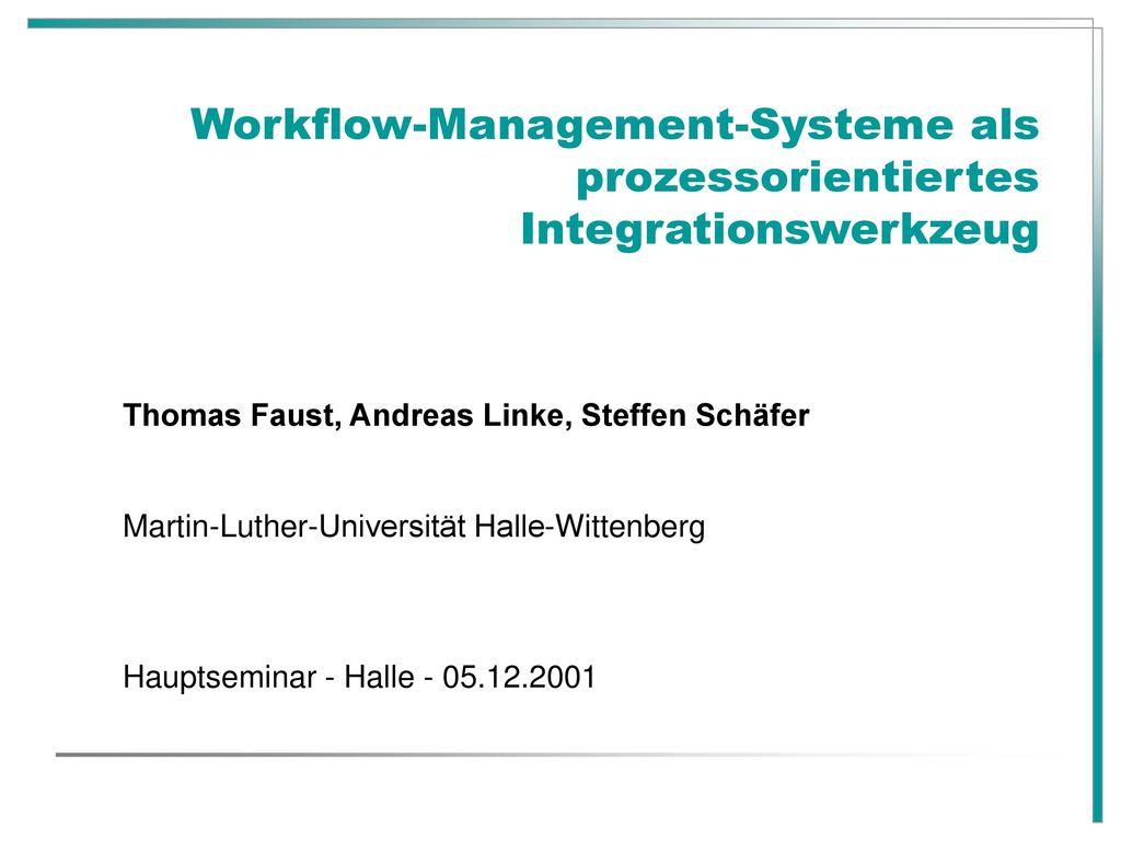 Workflow-Management-Systeme als prozessorientiertes Integrationswerkzeug