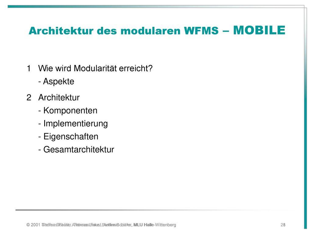 Architektur des modularen WFMS – MOBILE
