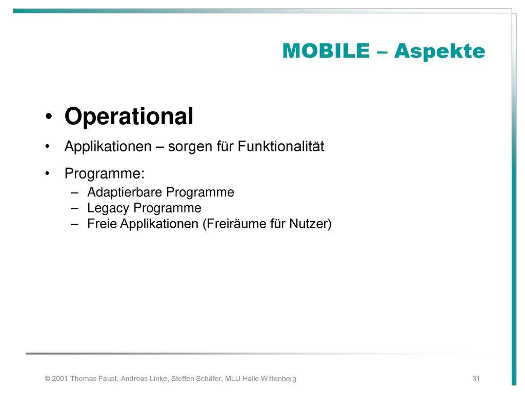 Operational MOBILE – Aspekte Applikationen – sorgen für Funktionalität