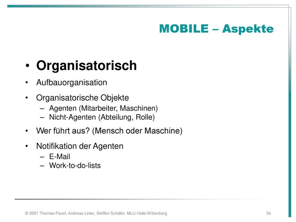 Organisatorisch MOBILE – Aspekte Aufbauorganisation