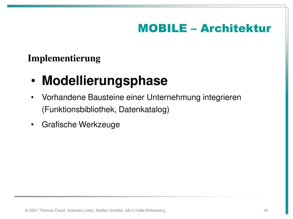 Modellierungsphase MOBILE – Architektur Implementierung