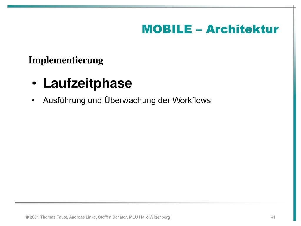 Laufzeitphase MOBILE – Architektur Implementierung