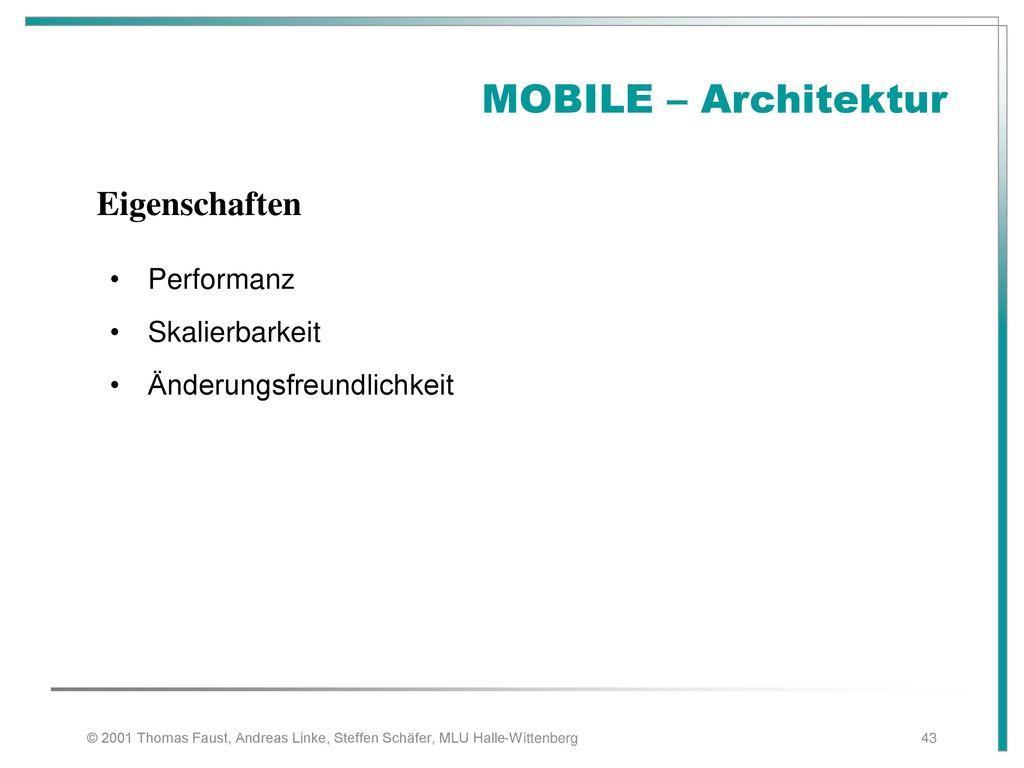 MOBILE – Architektur Eigenschaften Performanz Skalierbarkeit