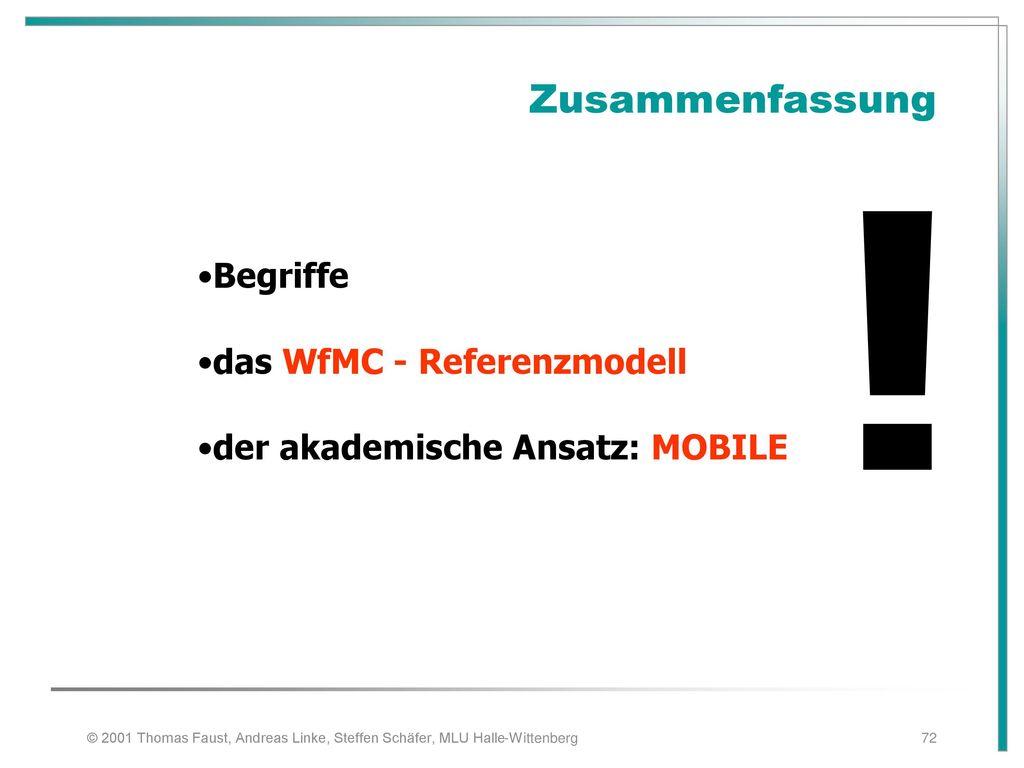 ! Zusammenfassung Begriffe das WfMC - Referenzmodell