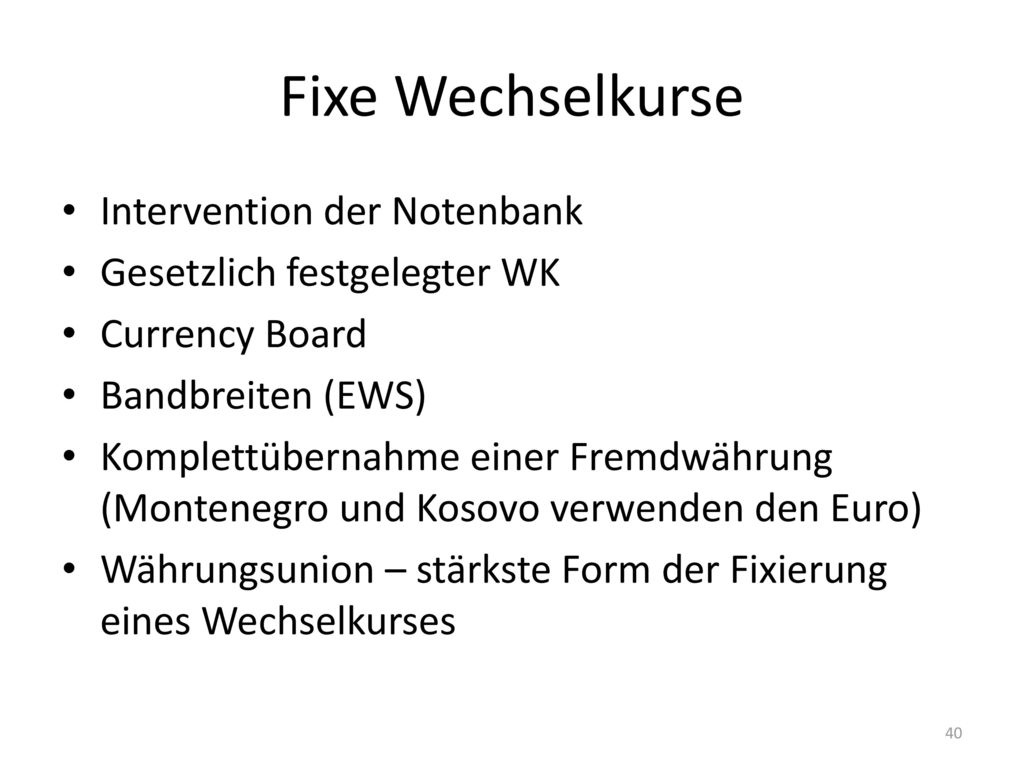 Fixe Wechselkurse Intervention der Notenbank