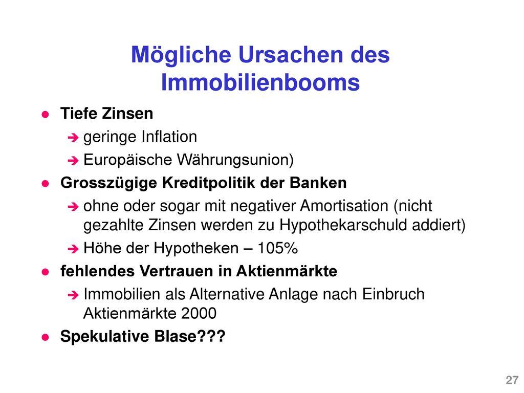 Mögliche Ursachen des Immobilienbooms