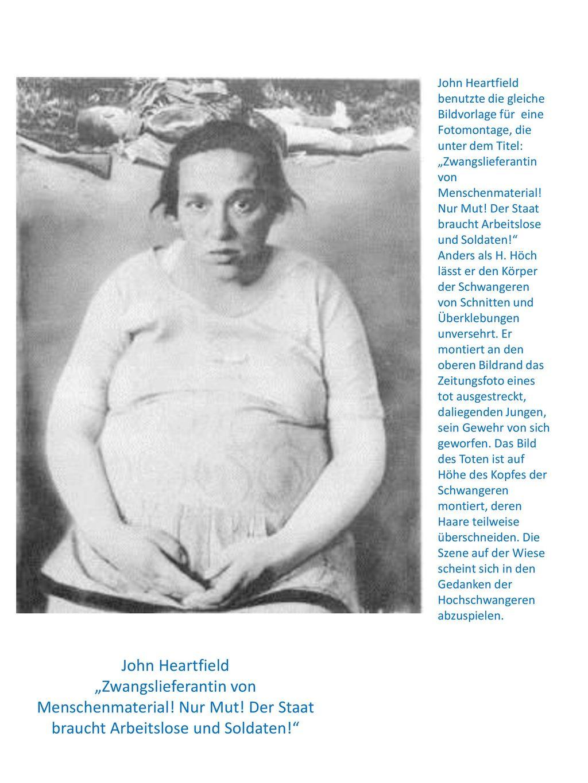 """John Heartfield benutzte die gleiche Bildvorlage für eine Fotomontage, die unter dem Titel: """"Zwangslieferantin von Menschenmaterial! Nur Mut! Der Staat braucht Arbeitslose und Soldaten!"""
