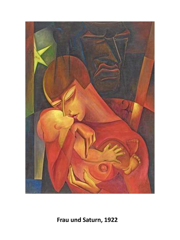 Frau und Saturn, 1922