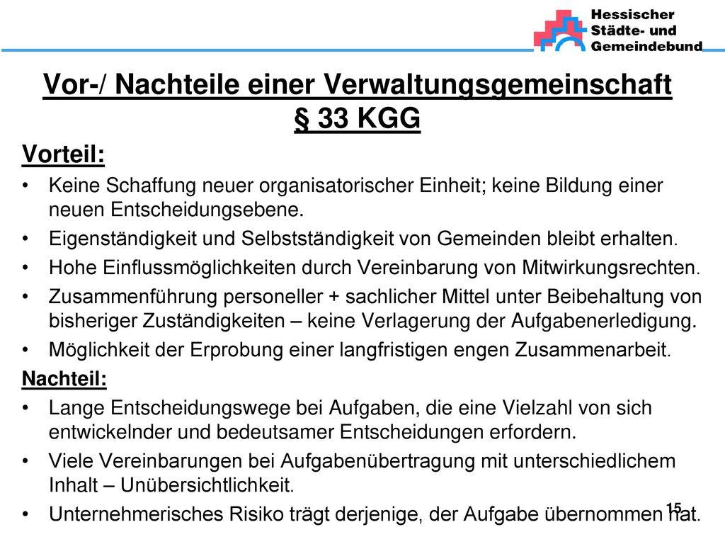 Vor-/ Nachteile einer Verwaltungsgemeinschaft § 33 KGG