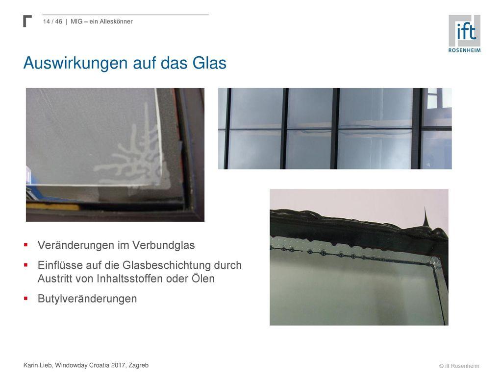Auswirkungen auf das Glas