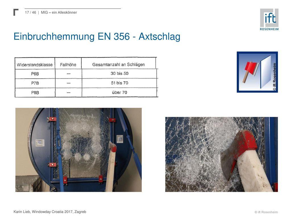 Einbruchhemmung EN 356 - Axtschlag