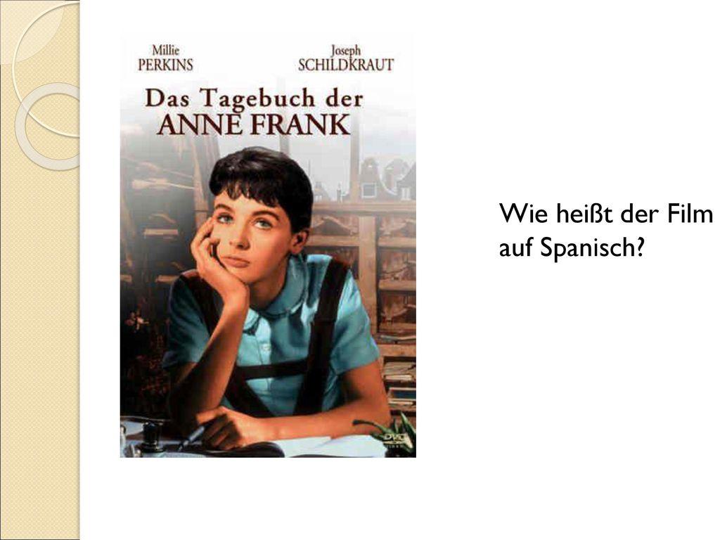 Wie heißt der Film auf Spanisch Tip: Add your own speaker notes here.