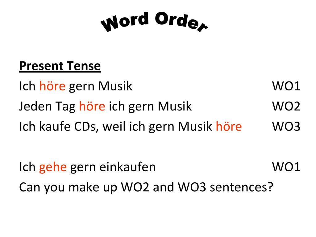 Word Order Present Tense Ich höre gern Musik WO1