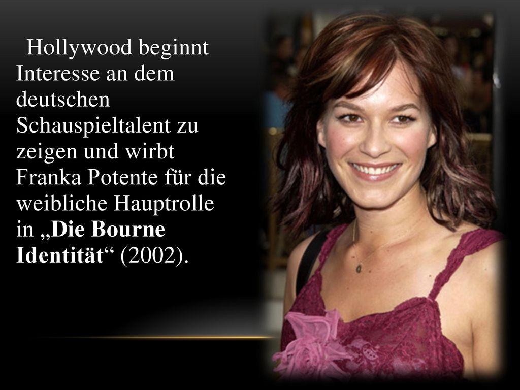 """Hollywood beginnt Interesse an dem deutschen Schauspieltalent zu zeigen und wirbt Franka Potente für die weibliche Hauptrolle in """"Die Bourne Identität (2002)."""