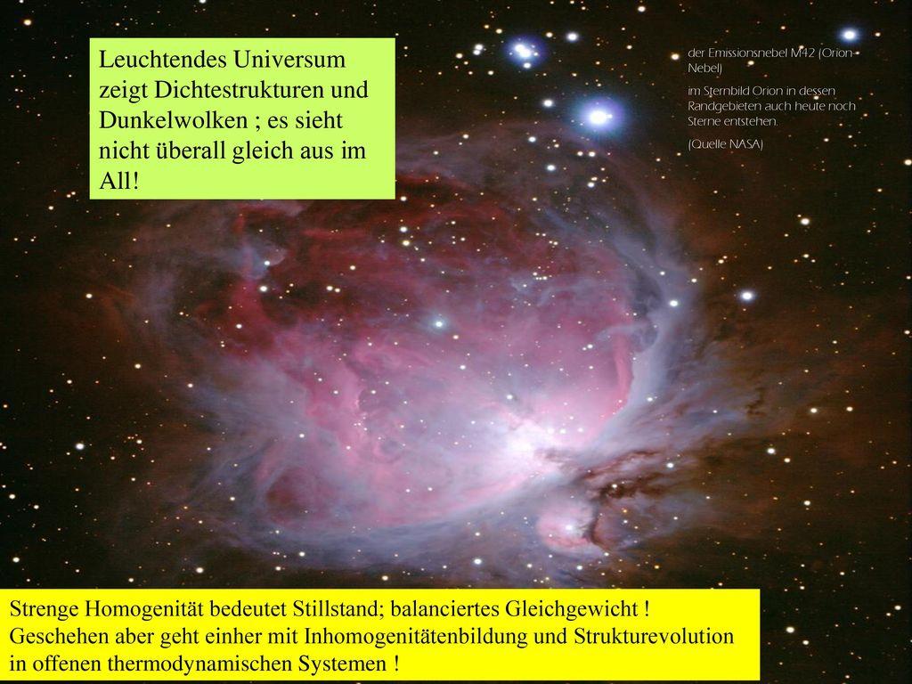 Leuchtendes Universum zeigt Dichtestrukturen und Dunkelwolken ; es sieht nicht überall gleich aus im All!