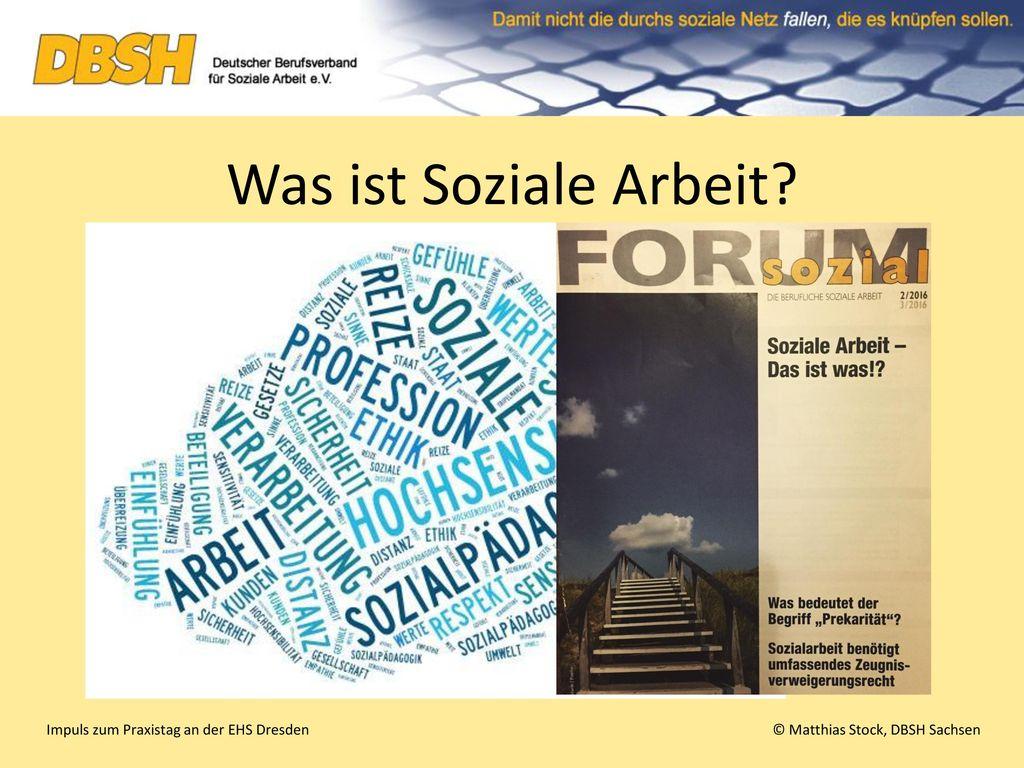 Was ist Soziale Arbeit Impuls zum Praxistag an der EHS Dresden