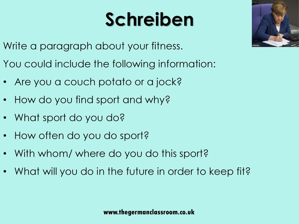 Schreiben Write a paragraph about your fitness.