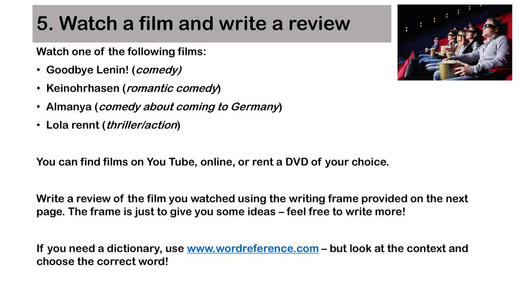 5. Watch a film and write a review